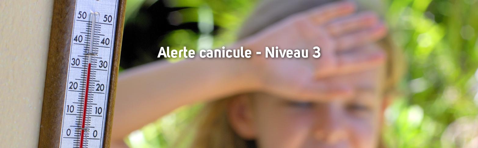 <strong> ALERTE CANICULE - NIVEAU 3 <BR> DÈS DIMANCHE 23 JUIN </strong>