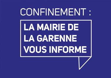 Confinement :</br>La Mairie de La Garenne vous informe